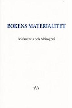 Bokens materialitet : bokhistoria och bibliografi
