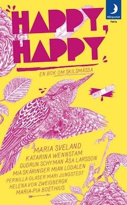 Happy, happy : en bok om skilsmässa