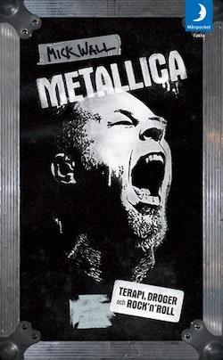 Metallica : terapi, droger och rock'n'roll