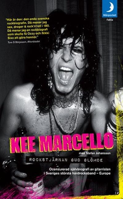 Rockstjärnan Gud glömde : ocensurerad självbiografi av gitarristen i Sveriges största hårdrocksband - Europe