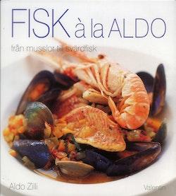 Fisk à la Aldo : från musslor till svärdfisk