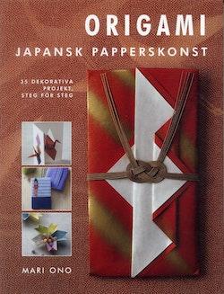 Origami : Japansk papperskonst - 35 dekorativa projekt, steg för steg