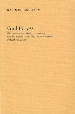 Gud för oss - Om den non-metafysiska realismen och dess konsekvenser för re