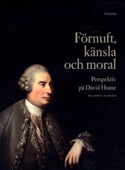 Förnuft, känsla och moral : perspektiv på David Hume