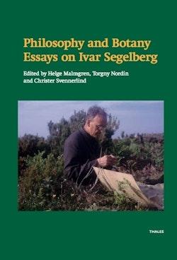 Philosophy and botany : essays on Ivar Segelberg
