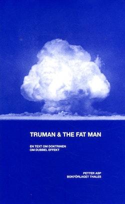 Truman & the fat man : en text om doktrinen om dubbel effekt