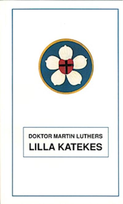 Doktor Martin Luthers lilla katekes
