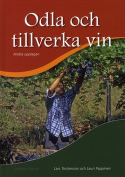 Odla och tillverka vin, 2:a uppl