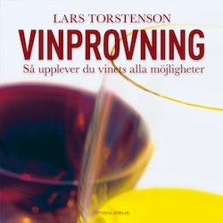Vinprovning : så upplever du vinets alla möjligheter.
