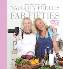 Naughty forties, fab fifties : ät dig ned i vikt och upp i form
