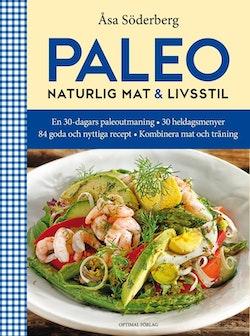 Paleo : naturlig mat & livsstil