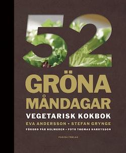 52 gröna måndagar : vegetarisk kokbok
