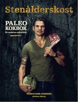 Stenålderskost : Paleo - kokbok för moderna människor