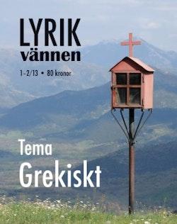 Lyrikvännen 1–2(2013) Tema grekiskt