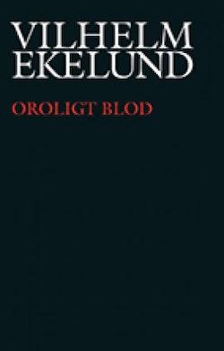 Oroligt blod