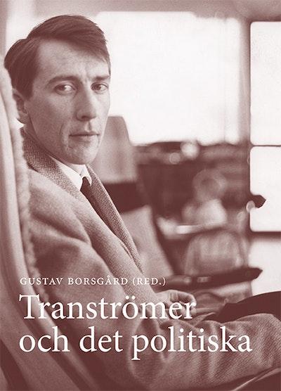 Tranströmer och det politiska
