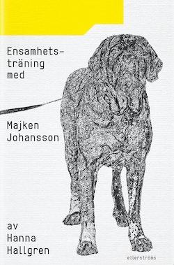 Ensamhetsträning med Majken Johansson