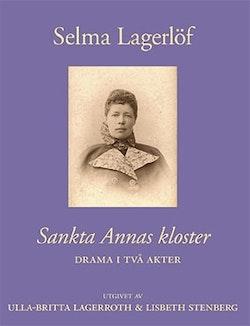 Sankta Annas kloster : drama i två akter
