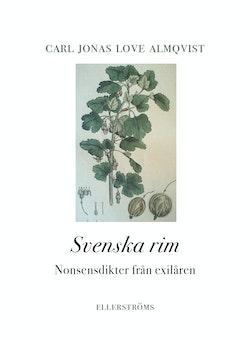 Svenska rim. Nonsensdikter från exilåren