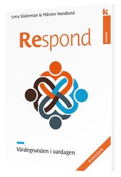 Respond - Värdegrunden i vardagen, arbetsbok