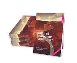 Kulturell kompetens i arbetslivet - Handbok för handledare av praktikanter, Arbetsbok