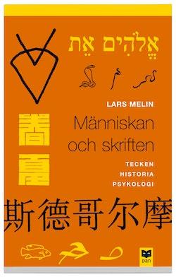 Människan och skriften : tecken, historia, psykologi
