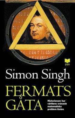 Fermats gåta : så löstes världens svåraste matematiska problem