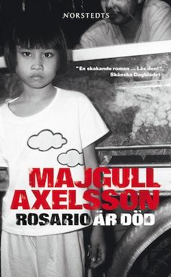 Rosario är död