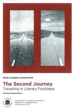The second journey travelling in literary footsteps