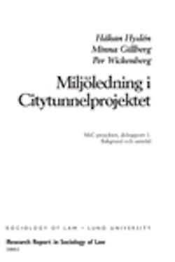Miljöledning i citytunnelprojektet : MiC-projektet, delrapport 1 : bakgrund och samråd