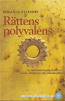 Rättens polyvalens : en rättsvetenskaplig studie av sociala rättigheter och rättssäkerhet
