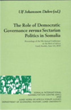 The Role of Democratic Governance versus Sectarian Politics in Somalia