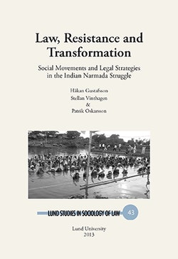 Law, resistance and transformation : social movements and legal strategies in the Indian Narmada struggle