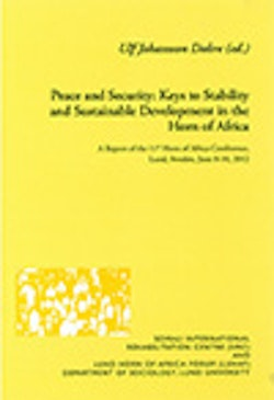 Peace and Security: Keys to Stability and Sustainable Development in the Horn of Africa