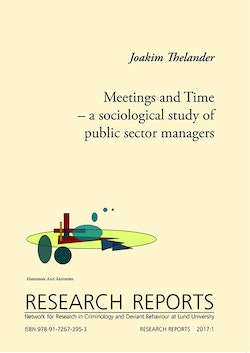 Meetings and Time - a sociological study of public sector managers