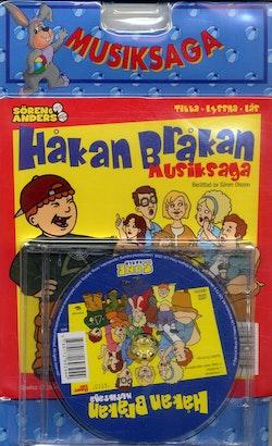 Håkan Bråkan : Musiksaga