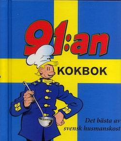 91:an Kokbok : det bästa ur svensk husmanskost