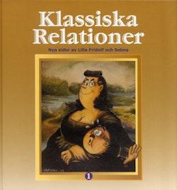 Klassiska relationer : nya sidor av Lilla Fridolf och Selma