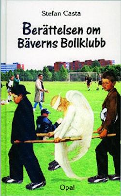 Berättelsen om Bäverns bollklubb