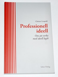 Professionell ideell : om att verka med ideell logik