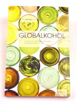 Globalkohol : en bok om internationella alkoholindustrin i dag