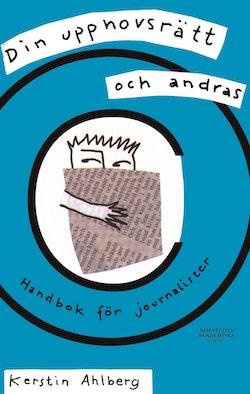 Din upphovsrätt och andras : handbok för journalister