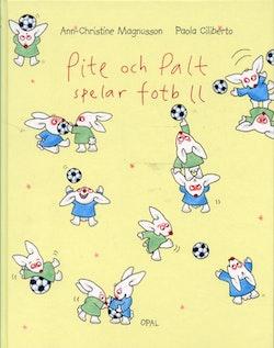 Pite och Palt spelar fotboll