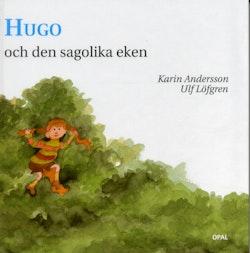 Hugo och den sagolika eken
