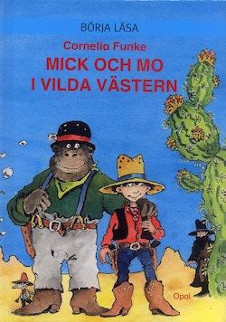 Mick och Mo i vilda västern