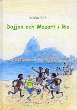 Dojjan och Mozart i Rio