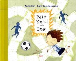 Pelé, Kaká och jag