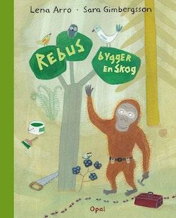 Rebus bygger en skog