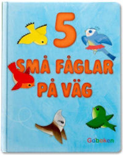5 små fåglar på väg