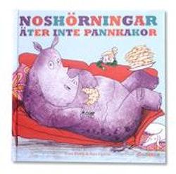 Noshörningar äter inte pannkakor